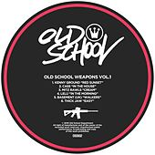 Play & Download Old School Weapons, Vol. 1 - Single by Various Artists | Napster