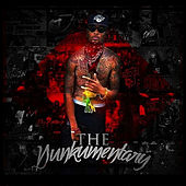 Play & Download The Dunkumentary by Slim Dunkin | Napster