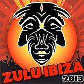 Play & Download Zulu Ibiza 2013 - EP by Various Artists | Napster