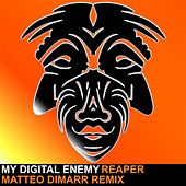 Play & Download Reaper by My Digital Enemy | Napster