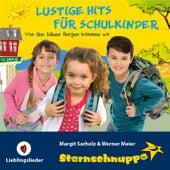 Play & Download Lustige Hits für Schulkinder (Von den blauen Bergen kommen wir) by Sternschnuppe | Napster