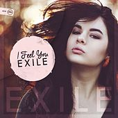 Play & Download I Feel You by Exile | Napster