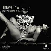 Play & Download Down Low by Dino | Napster