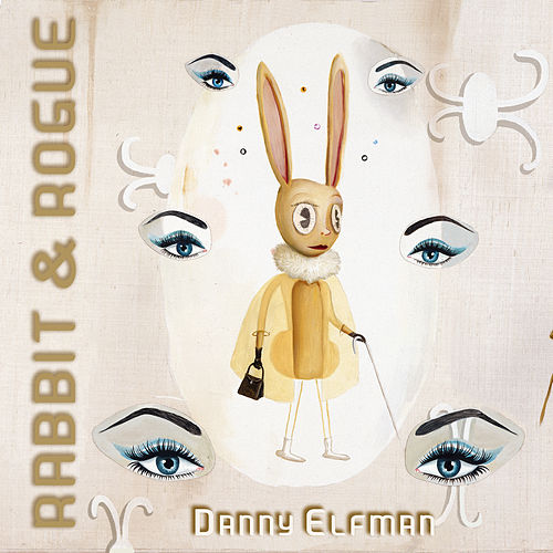 Play & Download Rabbit & Rogue (Original Ballet Score) by Danny Elfman | Napster