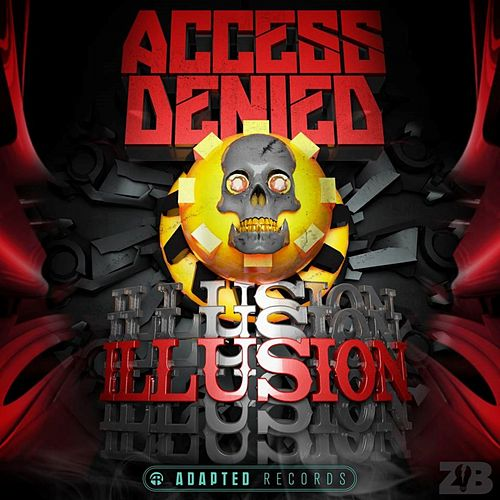 Play & Download Illusion by Access Denied | Napster