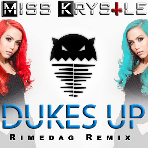 Play & Download Dukes Up (Rimedag Remix) by Miss Krystle | Napster