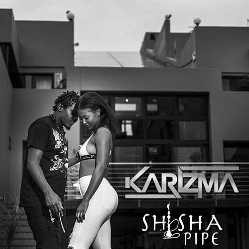 Play & Download Shisha Pipe by Karizma | Napster