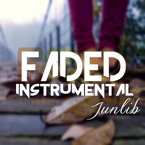 Faded (Instrumental) by JunLIB