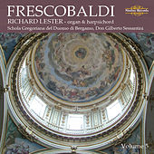 Play & Download Frescobaldi: Music for Harpsichord, Vol. 5 by Richard Lester | Napster