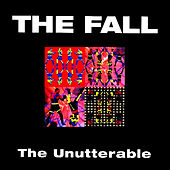 The Unutterable (Special Deluxe Edition) by The Fall