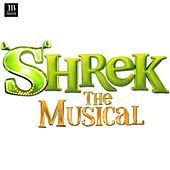 Play & Download Shrek (The Musical) by Various Artists | Napster