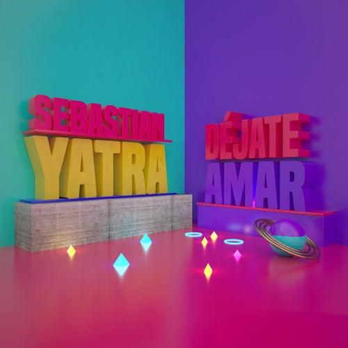 Déjate Amar de Sebastián Yatra