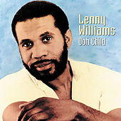 Ooh Child by Lenny Williams