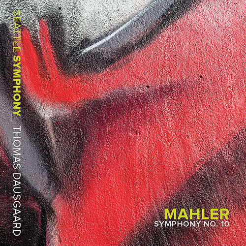 Mahler: Symphony No. 10 in F-Sharp Minor (Completed D. Cooke, 1976) [Live] by Seattle Symphony Orchestra