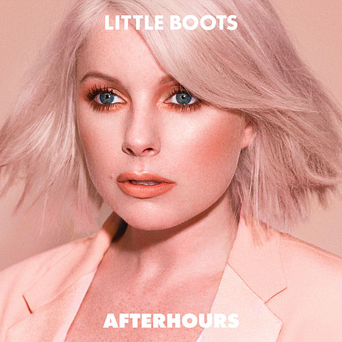 Play & Download Afterhours by Little Boots | Napster