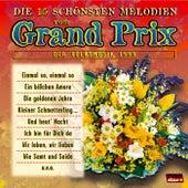 Die 15 schönsten Melodien vom Grand Prix der Volksmusik 1999 by Various Artists