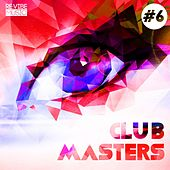 Club Masters, Vol. 6 by Various Artists