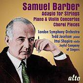 Play & Download Samuel Barber: Adagio for Strings; Piano & Violin Concerto; 4 Choral Pieces by Various Artists | Napster