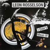 Play & Download I Didn't Mean It by Leon Rosselson | Napster