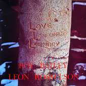 Play & Download Love, Loneliness and Laundry by Leon Rosselson | Napster