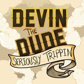 Seriously Trippin' - EP von Devin The Dude