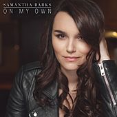 Play & Download On My Own by Samantha Barks | Napster
