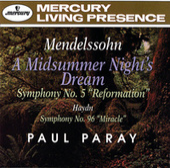 Mendelssohn: A Midsummer Night's Dream; Symphony No.5 / Haydn: Symphony No.96 by Detroit Symphony Orchestra