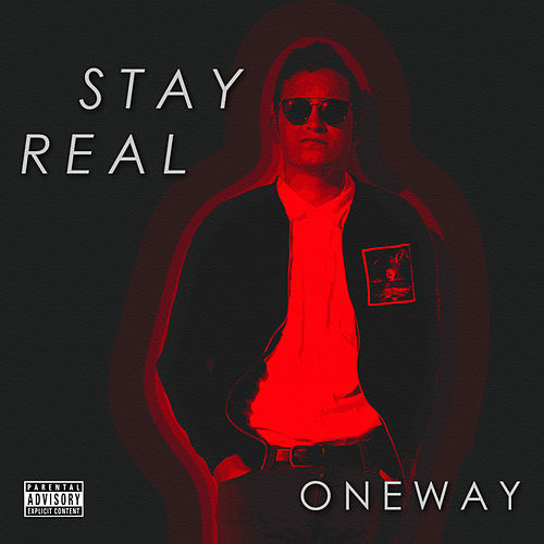 Play & Download Stay Real by One Way | Napster