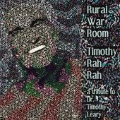 Play & Download Timothy Rah Rah by Rural War Room | Napster
