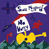 No Hurry by Scott Nygaard