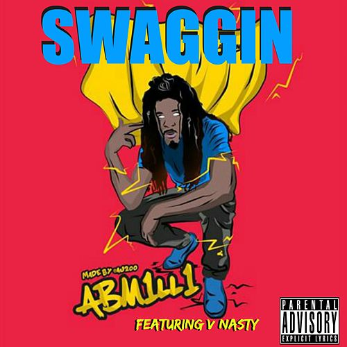 Play & Download Swaggin' - Single by V-Nasty | Napster