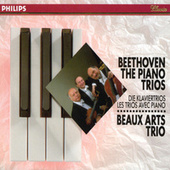 Play & Download Beethoven: The Piano Trios by Beaux Arts Trio | Napster