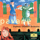 Play & Download Pavane - Ravel, Satie & Fauré by Orpheus Chamber Orchestra | Napster