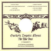 The Blue Trees by Gorky's Zygotic Mynci