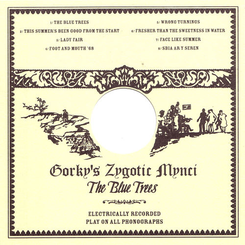 Play & Download The Blue Trees by Gorky's Zygotic Mynci | Napster