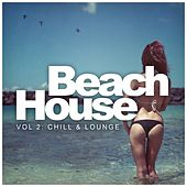 Beach House, Vol. 2: Chill & Lounge - EP by Various Artists