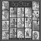 Play & Download Live on WLIR by Big Star | Napster