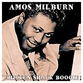 Play & Download Chicken Shack Boogie by Amos Milburn | Napster