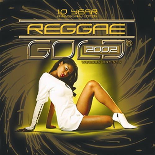 Play & Download Reggae Gold 2002 by Various Artists | Napster