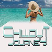 Chillout Journey by Various Artists