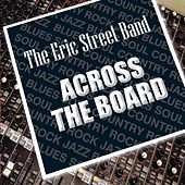 Play & Download Across the Board by The Eric Street Band | Napster