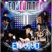 Costumbre 11 en Vivo by Costumbre