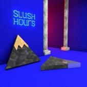 Slush Hours by Phlake