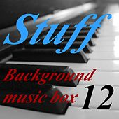 Play & Download Background Music Box, Vol. 12 by Stuff | Napster