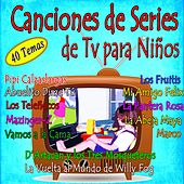 Play & Download Canciones de Series de Tv para Niños by Canciones Infantiles | Napster