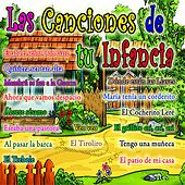 Play & Download Las Canciones de Tu Infancia by Canciones Infantiles | Napster