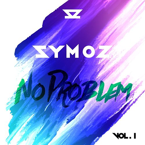 No Problem, Vol. 1 by DJ Symoz