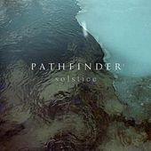 Play & Download Solstice by Pathfinder | Napster