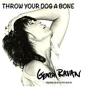 Play & Download Throw Your Dog a Bone by Genya Ravan | Napster