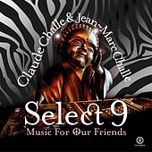 Select 9 - Music for Our Friends by Various Artists